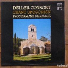 Discos de vinilo: DELLER CONSORT. CHANT GREGORIEN. PROCESSIONS PASCALES . EDIGSA, EHM 236. ESPAÑA 1980.. Lote 190093536