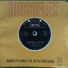 Discos de vinilo: DISCO FLEXIBLE FERIANTE Y TEICHER. Lote 190126305