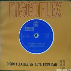 Discos de vinilo: DISCO FLEXIBLE CHUBBY CHECKER. Lote 190127192