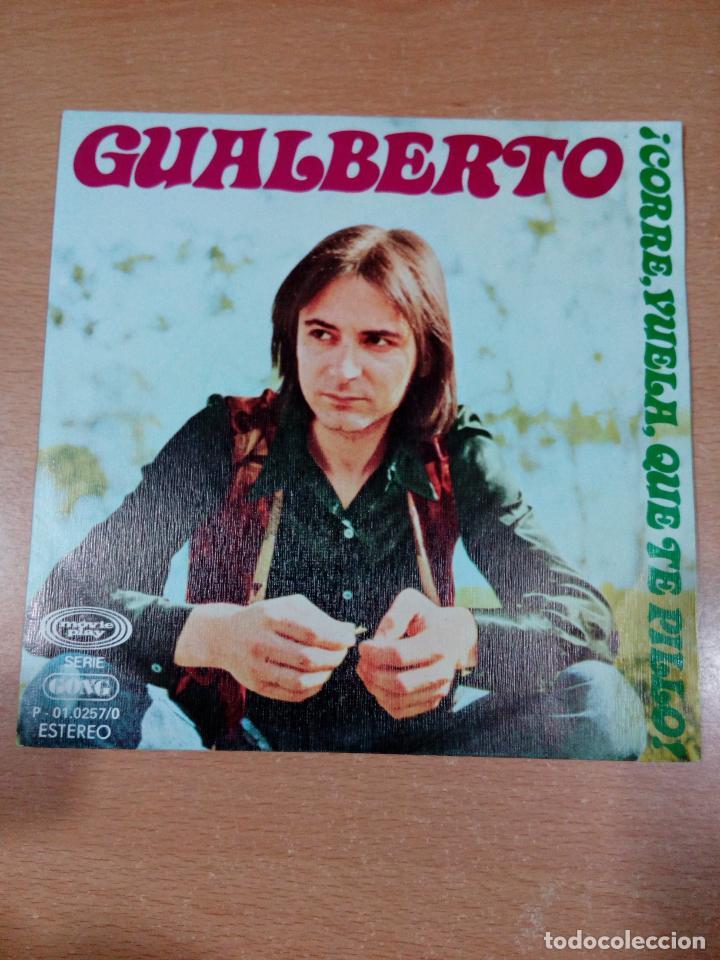 GUALBERTO - CORRE VUELA QUE TE PILLO - LUZ DE INVIERNO - BUEN ESTADO - LEER - VER FOTOS (Música - Discos - Singles Vinilo - Grupos Españoles 50 y 60)