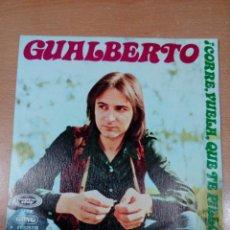 Discos de vinilo: GUALBERTO - CORRE VUELA QUE TE PILLO - LUZ DE INVIERNO - BUEN ESTADO - LEER - VER FOTOS . Lote 190164882