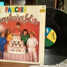 Discos de vinilo: LP PARCHIS CUMPLEAÑOS FELIZ ¡¡¡ BELTER SIN EXTRAS . Lote 190172970