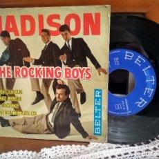 Discos de vinilo: MADISON THE ROCKING BOYS EP. BAILANDO MADISON MADE IN SPAIN. 1962. PEPETO. Lote 190208626