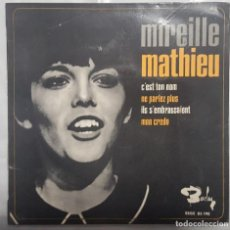 Discos de vinilo: EP / MIREILLE MATHIEU / C'EST TON NOM - ME PARLEZ PLUS - ILS S'EMBRASSAIENT - MON CREDO / 1966. Lote 190272270