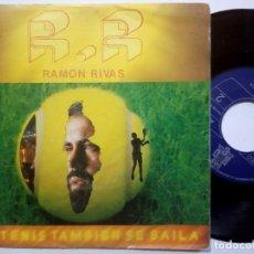 Discos de vinilo: RAMON RIVAS - EL TENIS TAMBIEN SE BAILA - SINGLE 1983 - BCD. Lote 190279661