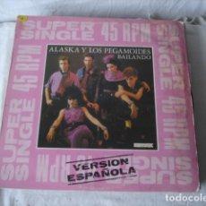 Discos de vinilo: ALASKA Y LOS PEGAMOIDES BAILANDO. Lote 190319855