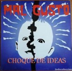 Discos de vinilo: MAL GUSTO - CHOQUE DE IDEAS LP 1994 COMPLETO CON EL POSTER -PUNK -HARDCORE. Lote 190321905
