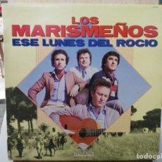 Dischi in vinile: LOS MARISMEÑOS - ESE LUNES DEL ROCÍO (SEVILLANAS) - LP. DEL SELLO HISPAVOX 1983. Lote 190322247