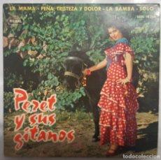Discos de vinilo: EP / PERET Y SUS GITANOS / LA MAMA - PENA, TRISTEZA Y DOLOR - LA BAMBA - SOLO / 1964. Lote 190323136