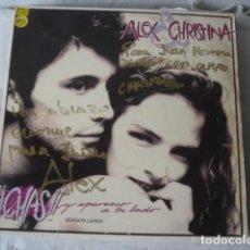 Discos de vinilo: ALEX & CHRISTINA CHAS! Y APAREZCO A TU LADO FIRMADO Y DEDICADO POR LOS DOS!!!. Lote 190323803