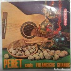 Discos de vinilo: EP / PERET CANTA VILLANCICOS GITANOS / PARA EL NIÑO DIOS +3 / 1965. Lote 190325573