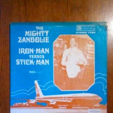 Discos de vinilo: THE MIGHTY ZANDOLIE - IRON MAN VERSUS STICK MAN, STRAKERS RECORDING. US.. Lote 190332741