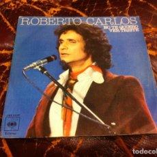 Discos de vinilo: SINGLE / EP. ROBERTO CARLOS. NO TE QUIERO VER TRISTE. DETRÁS DEL HORIZONTE. 1977. Lote 190333147