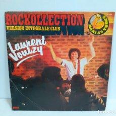 Discos de vinilo: ROCKOLLECTION VERSION INTEGRALE CLUB/ LAURENT VOULZY (509). Lote 190338400