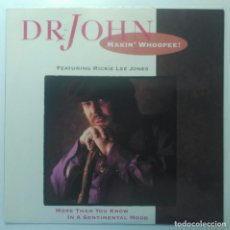 Discos de vinilo: DR. JOHN – MAKIN' WHOOPEE! UK & EEC 1989 MAXI45 WARNER BROS RECORDS. Lote 190304312