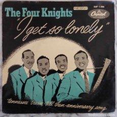 Discos de vinilo: THE FOUR KNIGHTS. I GET SO LONELY. EP ESPAÑA. Lote 190356377