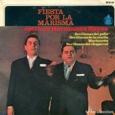 Discos de vinil: LOS HERMANOS REYES (FIESTA POR LA MARISMA) / SEVILLANAS DEL POLLO + 3 (EP 1965). Lote 190357755