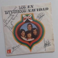 Discos de vinilo: SINGLE LOS BAYUNCOS EN NAVIDAD. SEVILLANAS.FIRMADO. Lote 190366613