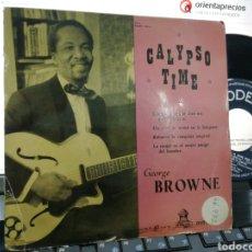 Discos de vinilo: GEORGE BROWNE EP CALYPSO TIME CUANDO LA MUJER DICE NO, QUIERE DECIR SI + 3 ESPAÑA. Lote 190371818