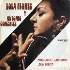 Discos de vinilo: LOLA FLORES Y ANTONIO GONZALEZ MUCHACHO BARRIGON. LOLA LOLITA. Lote 190399045