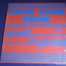 Disques de vinyle: SMITH AND JONES MAXI SINGLE RCA 1982 - SHAME SHAME SHAME +1 DISCO ELECTRONICA 80'S . Lote 190433128