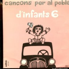 Discos de vinilo: CANÇONS PER AL POBLE. D'INFANTS 6. EUFÒNIC 1977. EP. AMB INSERTOS DE LES LLETRES . Lote 190449342
