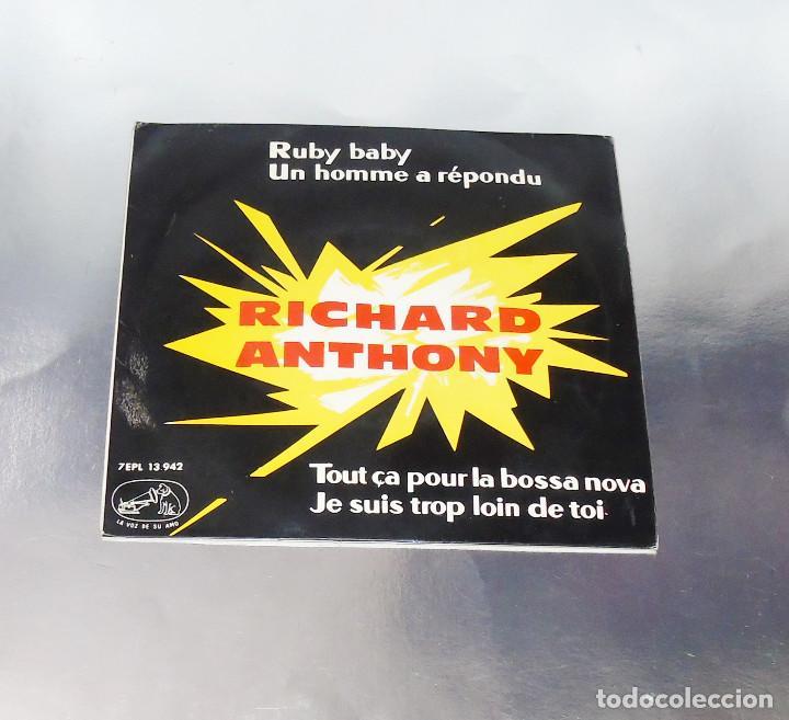 RICHARD ANTHONY --- RUBY BABY & UN HOMME A REPONDU & + 2 AÑO 1963 (Música - Discos de Vinilo - EPs - Pop - Rock Extranjero de los 50 y 60)