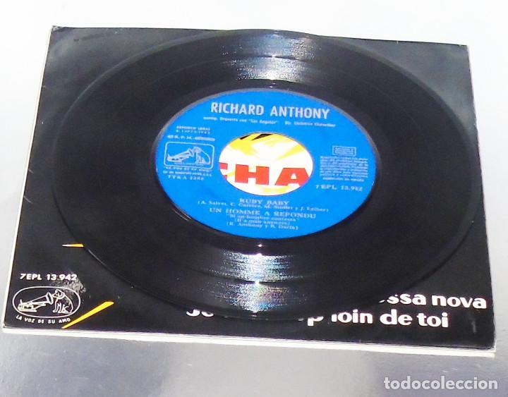 Discos de vinilo: RICHARD ANTHONY --- RUBY BABY & UN HOMME A REPONDU & + 2 AÑO 1963 - Foto 6 - 190459166