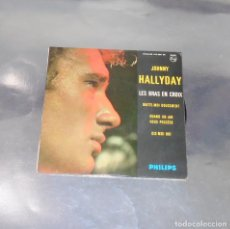 Discos de vinilo: JOHNNY HALLYDAY --- LES BRAS EN CROIX & DIS MOI QUI + 2 AÑO 1965 ---MINT ( M ). Lote 184723722