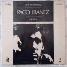 Disques de vinyle: PACO IBAÑEZ. ORTEGA. LES UNS PAR LES AUTRES. LP FRANCIA CON PORTADA ABIERTA Y PARTE DESPEGABLE. Lote 190570132
