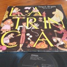 Discos de vinilo: LA TRINCA L'ORGUE DE GATS PER ELS INFANTS. Lote 190591328