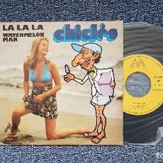 Discos de vinilo: CHICLES - LA LA LA / WATERMELON MAN. EDITADO POR MAYO - AÑO 1.973.. Lote 190608312