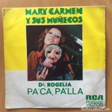 Discos de vinilo: MARY CARMEN Y SUS MUÑECOS - DOÑA ROGELIA . Lote 190642320