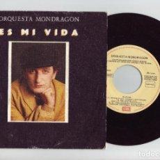 Discos de vinilo: ORQUESTA MONDRAGON - ES MI VIDA. Lote 190643077