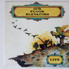 Dischi in vinile: THE 13TH FLOOR ELEVATORS - LIVE (REEDICION). Lote 190643158