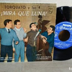 Discos de vinilo: EP-TORQUATO Y LOS 4-MIRA QUE LUNA-1960-SPAIN-. Lote 190699008