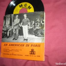 Discos de vinilo: GENE KELLY AND GEORGES GUETARY* ‎– AN AMERICAN IN PARIS EP ENGLAND. Lote 190700796