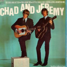Discos de vinilo: CHAD AND JEREMY - BEFORE AND AFTER ++3 - EP SPAIN . Lote 190722680