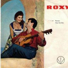 Discos de vinilo: ROXY - EDICION ALEMANA - RAMONA (EN ALEMAN) Y VAYA CON DIOS - SG. Lote 190724092