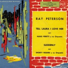 Discos de vinilo: RAY PETERSON - TELL LAURA I LOVE HER + 1 - SG SPAIN 1960. Lote 190725277