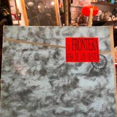 Discos de vinilo: LP LA FRONTERA - ROSA DE LOS VIENTOS. Lote 190751028