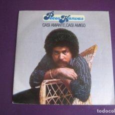 Discos de vinilo: PECOS KANVAS SG MOVIEPLAY 1981 - CASI AMANTE CASI AMIGO +1 VENEZUELA POP 70'S - SIN USO. Lote 190798511