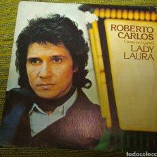 Discos de vinilo: ROBERTO CARLOS - LADY LAURA. Lote 190839301