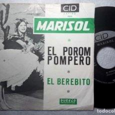 Discos de vinilo: MARISOL - EL POROM POMPERO / EL BEREBITO - SINGLE 1964 - CID / ZAFIRO. Lote 190854071