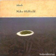Disques de vinyle: MIKE OLDFIELD - ISLANDS - LP VIRGIN SPAIN 1987. Lote 190867651