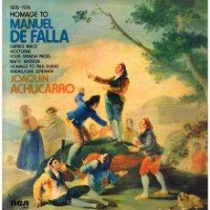 Discos de vinilo: JOAQUIN ACHUCARRO - HOMAGE TO MANUEL DE FALLA - LP 1976 - ED. ITALIA. Lote 190874123