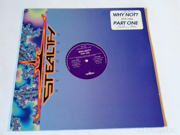 WHY NOT? - PART ONE - 1993 (Música - Discos de Vinilo - Maxi Singles - Techno, Trance y House)