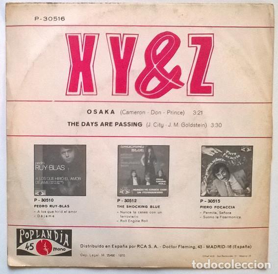 Discos de vinilo: XY & Z. Osaka/ The days are passing. Poplandia, Spain 1970 single - Foto 2 - 190874702