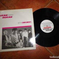 Discos de vinilo: DURAN DURAN WITH COMPLIMENTS MAXI SINGLE VINILO PROMO HOLANDA 1981 EMI JOHN TAYLOR 3 TEMAS MUY RARO. Lote 190895005
