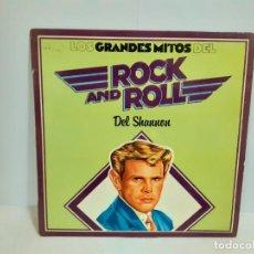 Discos de vinilo: DEL SHANNON - LOS GRANDES MITOS DEL ROCK AND ROLL (559). Lote 190904451